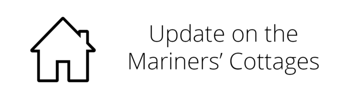 Mariners' Cottages update