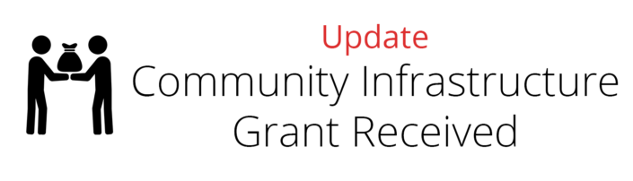 Community Infrastructure Grant - Update