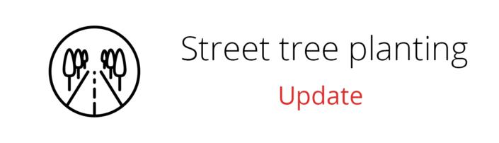 Street Tree Planting Update