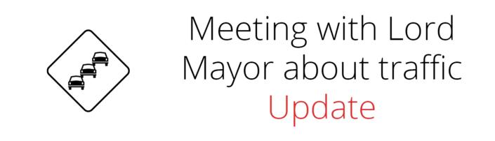 Lord Mayor Traffic Meeting Update