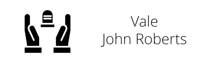 Vale John Roberts