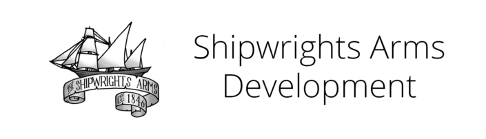 Shipwrights Arms Development