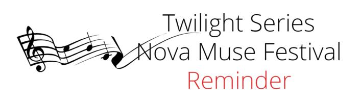 Nova Muse Festival reminder