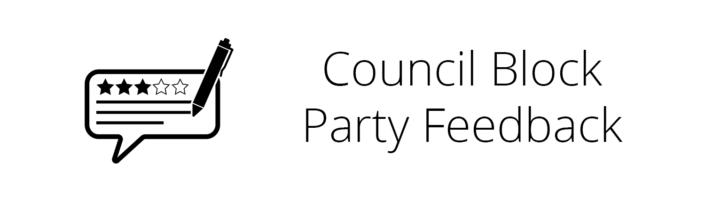 Council Block Party Feedback