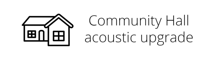 Community Hall Acoustic Upgrade