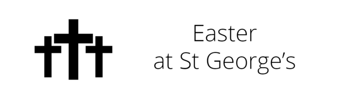 Easter at St George's 2021
