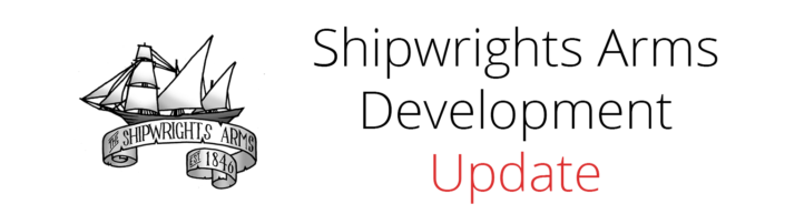 Shipwrights Arms Development Update