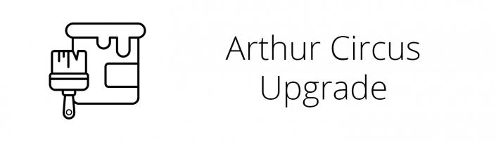 Arthur Circus Upgrade