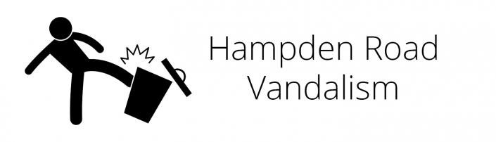 Hampden Road Vandalism