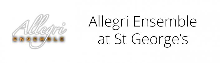 Allegri Ensemble at St George's